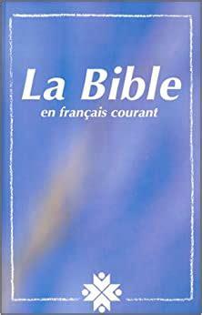La Bible En Francais Courant