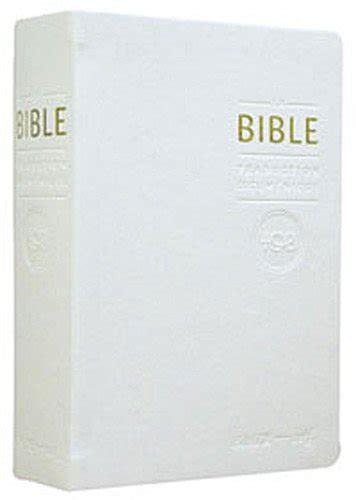 La Bible TOB : Traduction oecuménique avec introductions, notes essentielles, glossaire