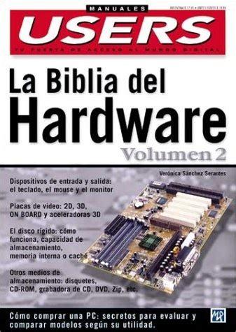 La Biblia Del Hardware The Hardware Bible 2