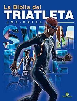 La Biblia Del Triatleta Nueva Edicion Bicolor Triatlon