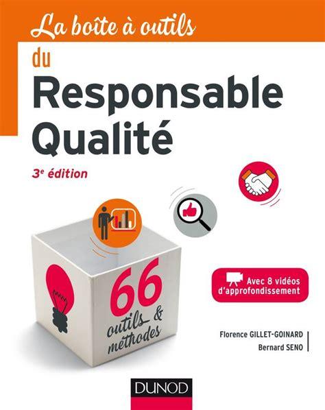 La Boite A Outils Du Responsable Qualite 3e Ed