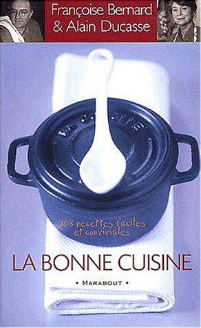 La Bonne Cuisine 208 Recettes Faciles Et Conviviales