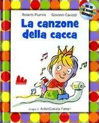 La Canzone Della Cacca Con Cd Audio