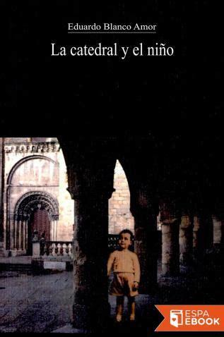 La Catedral Y El Nino Libros Del Asteroide No 195
