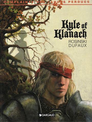 La Complainte Des Landes Perdues Tome 4 Kyle Of Klanach