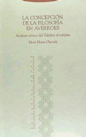 La Concepcion De La Filosofia En Averroes Al Andalus Textos Y Estudios