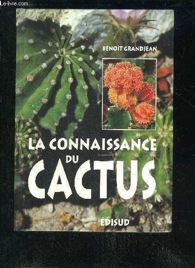 La Connaissance Du Cactus 150 Questions Reponses