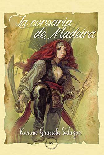 La Corsaria De Madeira Premio Literario Amazon 2019
