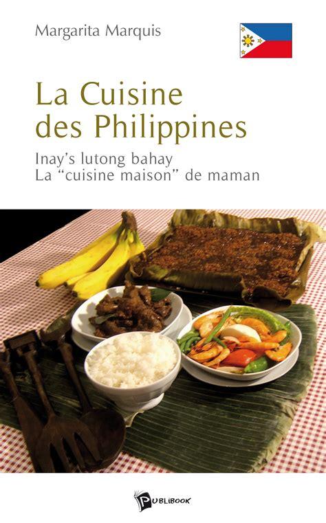 La Cuisine Des Philippines Inays Lutong Bahay La Cuisine Maison De Maman