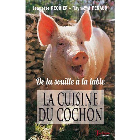La Cuisine Du Cochon De La Table A La Souille