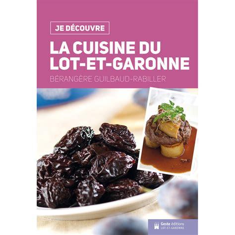 La Cuisine Du Lot Et Garonne