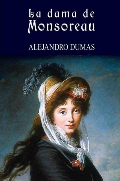 La Dama De Monsoreau Basica De Bolsillo Serie Clasicos De La Literatura Francesa No 299