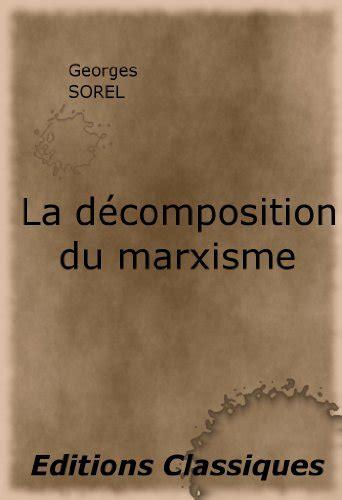 La Decomposition Du Marxisme