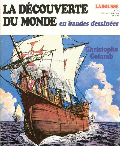 La Decouverte Du Monde En Bandes Dessinees Christophe Colomb