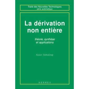 La Derivation Non Entiere Theorie Synthese Et Applications