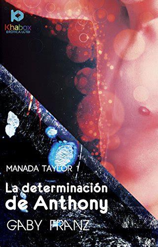 La Determinacion De Anthony Manada Taylor No 1