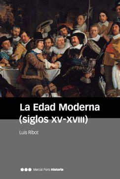 La Edad Moderna Siglos Xv Xviii Manuales