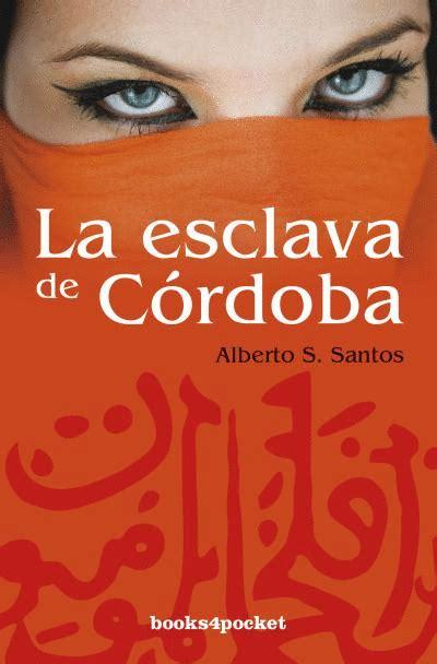 La Esclava De Cordoba Books4pocket Narrativa