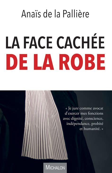 La Face Cachee De La Robe