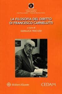La Filosofia Del Diritto Di Francesco Carnelutti La Testa Di Gorgone