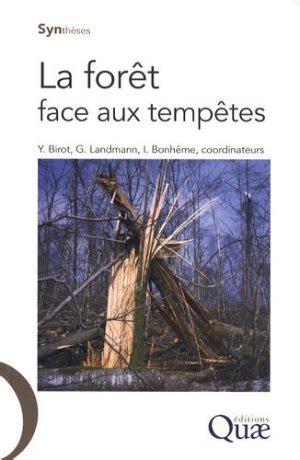 La Foret Face Aux Tempetes Syntheses