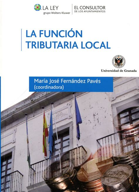 La Funcion Tributaria Local