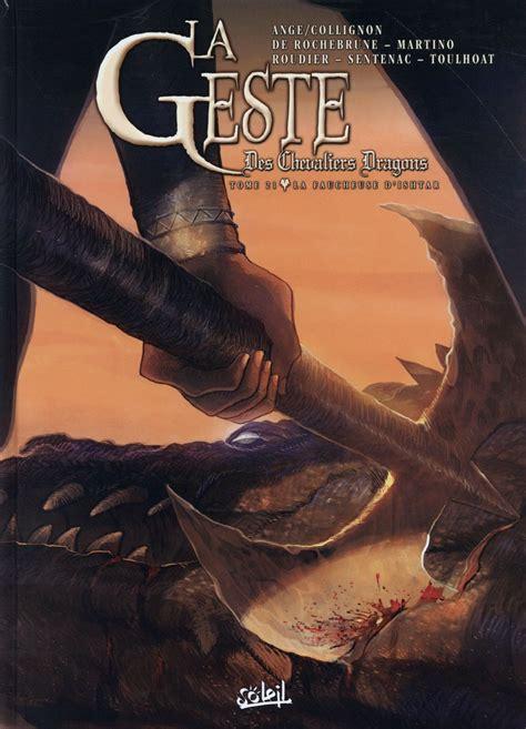 La Geste Des Chevaliers Dragons T21 La Faucheuse D Ishtar
