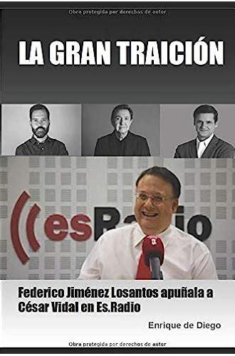 La Gran Traicion Federico Jimenez Losantos Apunala A Cesar Vidal En Es Radio