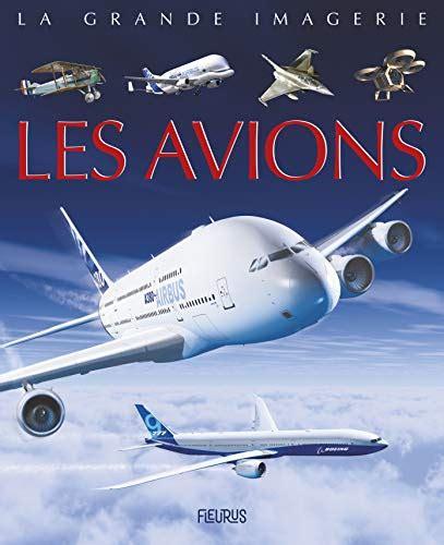 La Grande Imagerie Les Avions