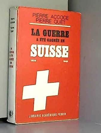 La Guerre A Ete Gagnee En Suisse