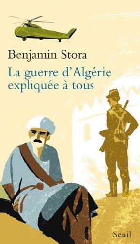 La Guerre Dalgerie Expliquee A Tous