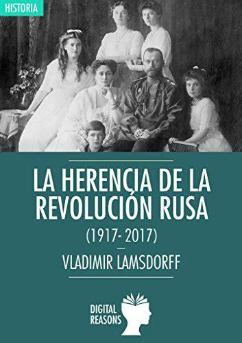 La Herencia De La Revolucion Rusa 1917 2017 Argumentos Para El S Xxi No 29