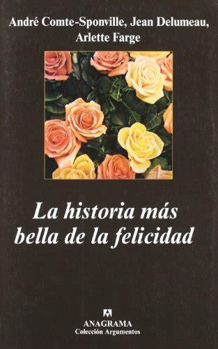 La Historia Mas Bella De La Felicidad Argumentos