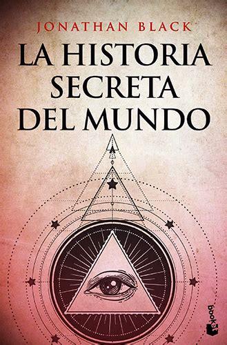 La Historia Secreta Del Mundo 5 Divulgacion