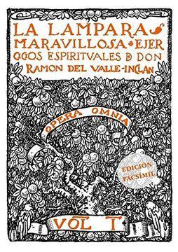 La Lampara Maravillosa Ejercicios Espirituales De Don Ramon Del Valle Inclan Facsimiles