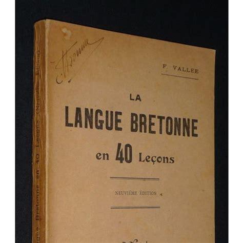 La Langue Bretonne En 40 Lecons