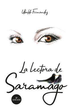 La Lectora De Saramago Biblioteca De Autor