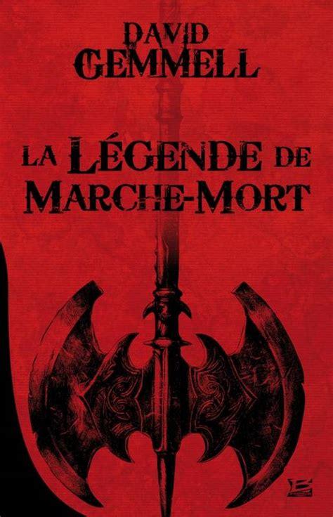 La Legende De Marche Mort 10 Romans 10 Euros 2014