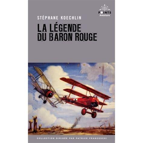 La Legende Du Baron Rouge
