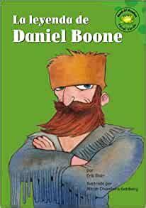 La Leyenda De Daniel Boone Read It Readers En Espanol