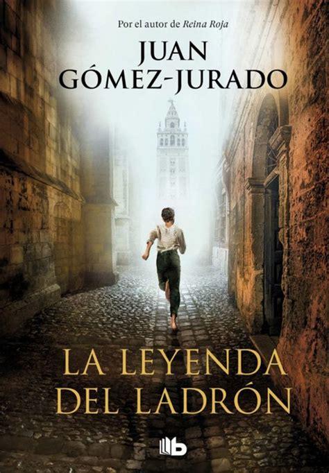 La Leyenda Del Ladron Bestseller Internacional