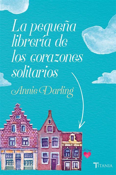 La Libreria De Los Corazones Solitarios Fuera De Coleccion Suma