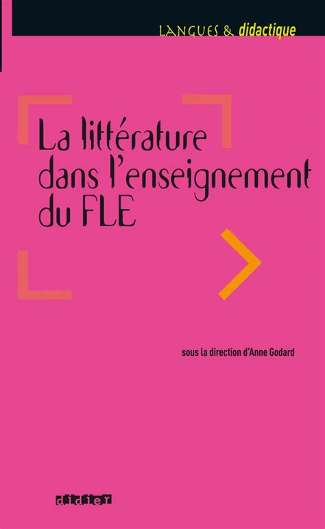 La Litterature Dans Lenseignement Du Fle Livre