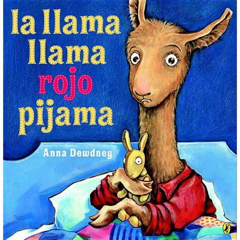 La Llama Llama Rojo Pijama Spanish Language Edition