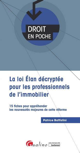 La Loi Elan Decryptee Pour Les Professionnels De L Immobilier