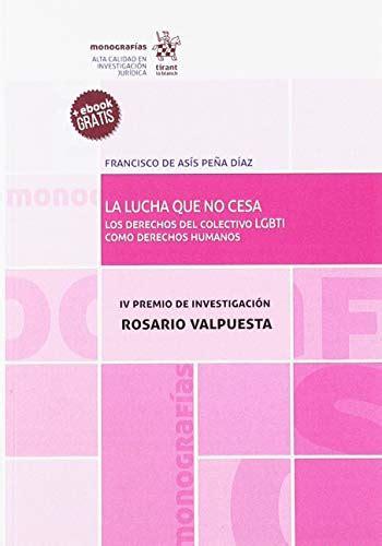 La Lucha Que No Cesa Los Derechos Del Colectivo Lgbti Como Derechos Humanos Monografias
