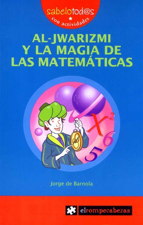 La Magia De Las Matematicas Divulgacion