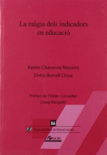 La Magia Dels Indicadors 86 Quaderns D Educacio