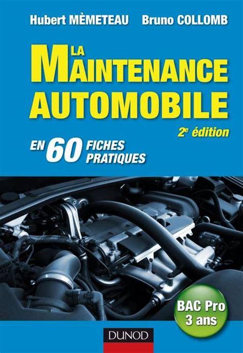 La Maintenance Automobile 2e Edition En 60 Fiches Pratiques