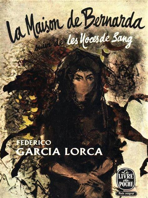 La Maison De Bernarda Alba Noce De Sang